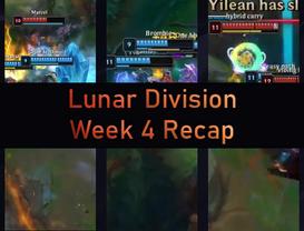 Lunar Division Week 4 Recap
