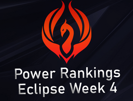 Power Rankings Eclipse Division W4