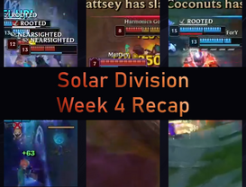 Solar Division Week 4 Recap