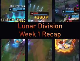 Lunar Division Week 1 Recap