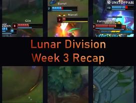 Lunar Division Week 3 Recap