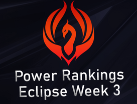 Power Rankings Eclipse Division W3