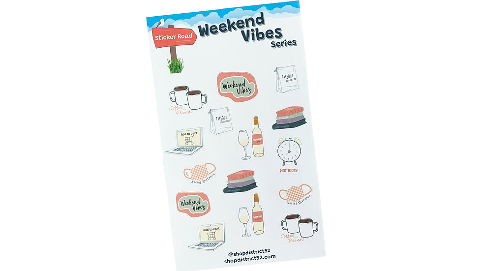 Weekend Vibes Stickers