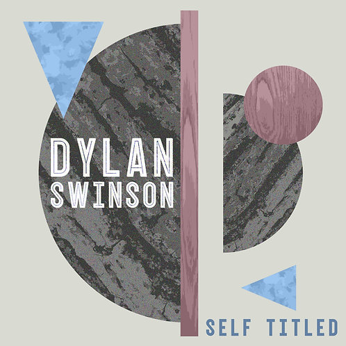 Dylan Swinson - Self Titled - Digital Download