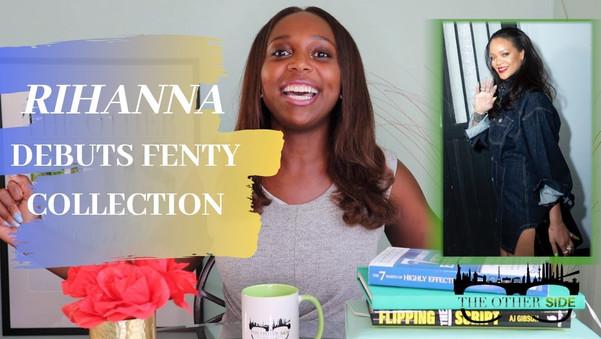 Rihanna Debuts Fenty Collection