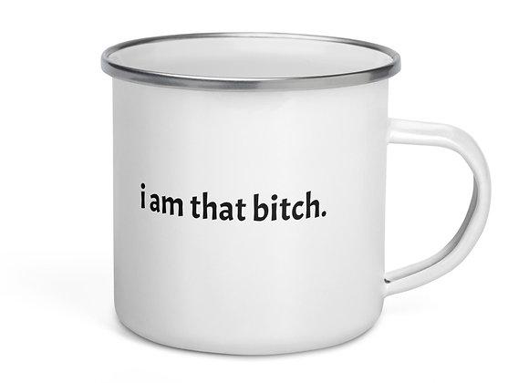 Affirmation Mug 'I am that bitch'