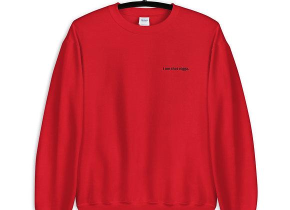 "Unisex 'i am that nigga"" Sweatshirt"