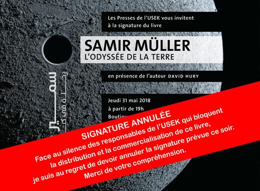 Livre sur Samir Müller, signature annulée