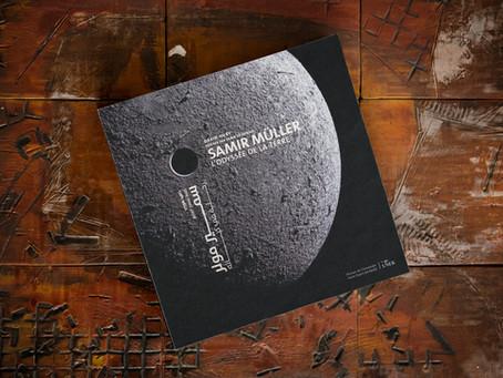 Samir Müller, l'Odyssée de la terre