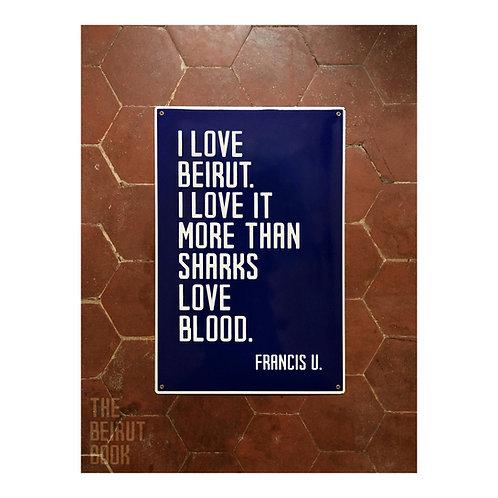 Francis U. vs. Beirut