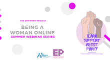 being a woman online: webinar series