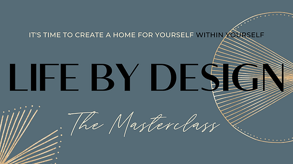 Life by Design Masterclass (4).png
