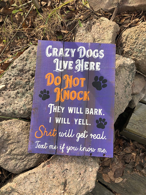 Cray Dogs Live Here
