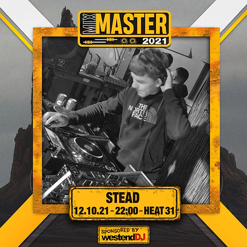 Heat 31 Vote for STEAD to progress to the Mix Master 2021 2nd round