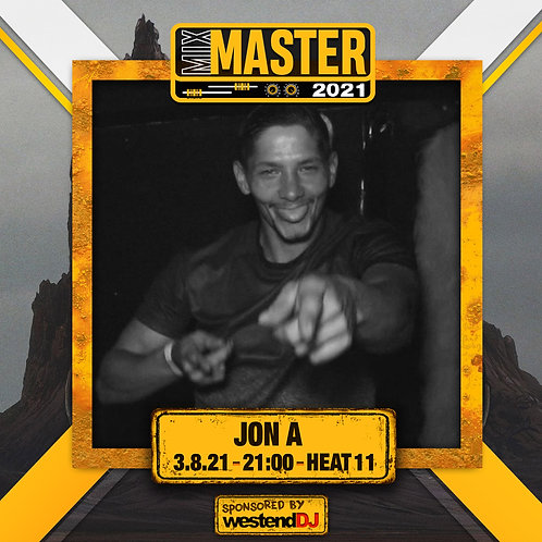 Heat 11 Vote for JON A  to progress to the Mix Master 2021 2nd round