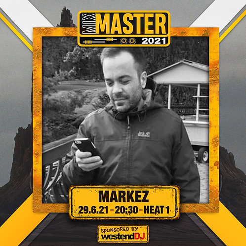 Heat 1 Vote for MARKEZ to progress to the Mix Master 2021 2nd round