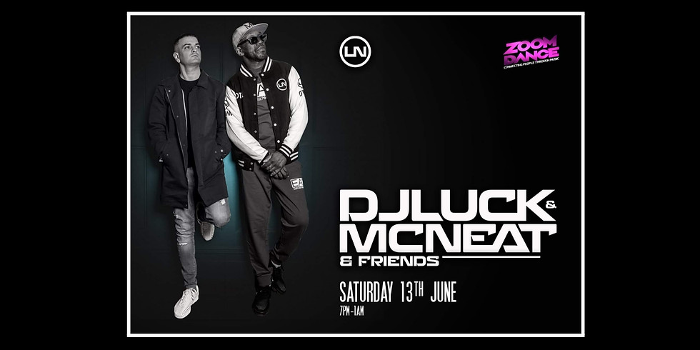 Zoom Dance Dj Luck and Mc Neat Special UKG