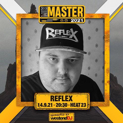 Heat 23 Vote for REFLEX to progress to the Mix Master 2021 2nd round