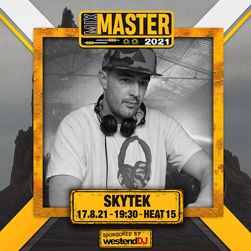 Heat 15 Vote for SKYTEK to progress to the Mix Master 2021 2nd round