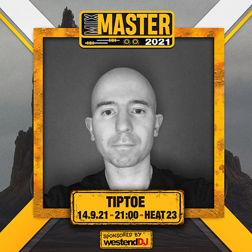 Heat 23 Vote for TIPTOE  to progress to the Mix Master 2021 2nd round