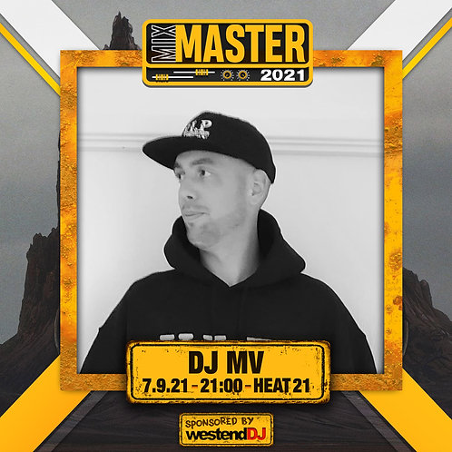 Heat 21 Vote for MV to progress to the Mix Master 2021 2nd round