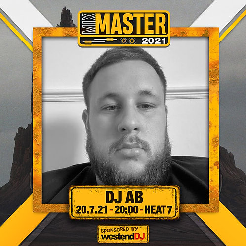 Heat 7 Vote for DJ AB to progress to the Mix Master 2021 2nd round