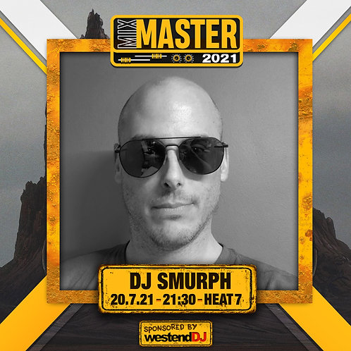 Heat 7 Vote for SMURPH to progress to the Mix Master 2021 2nd round