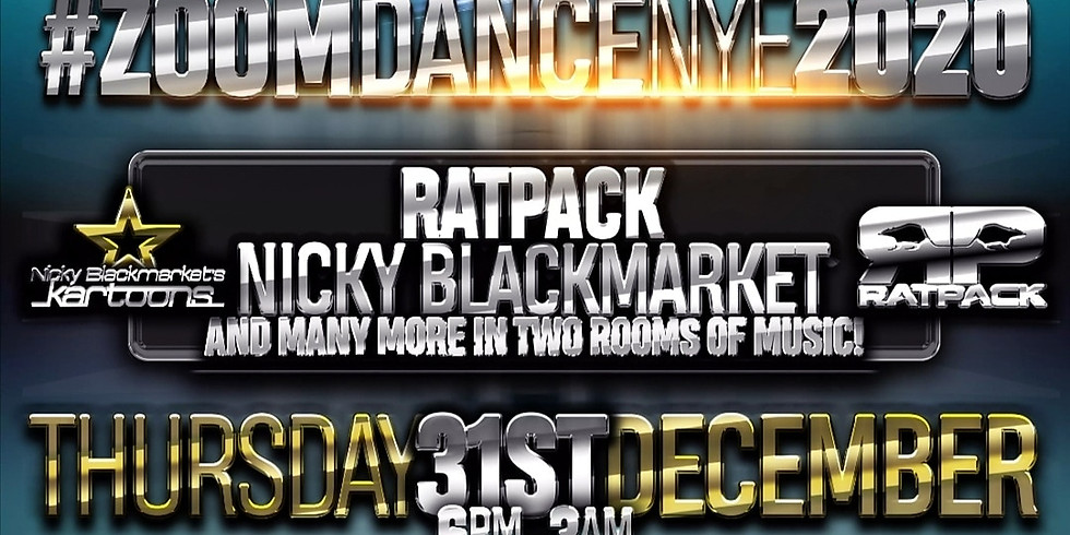 Ratpack, Nicky Blackmarket New Years Eve Special! Zoom Dance. The online Rave.