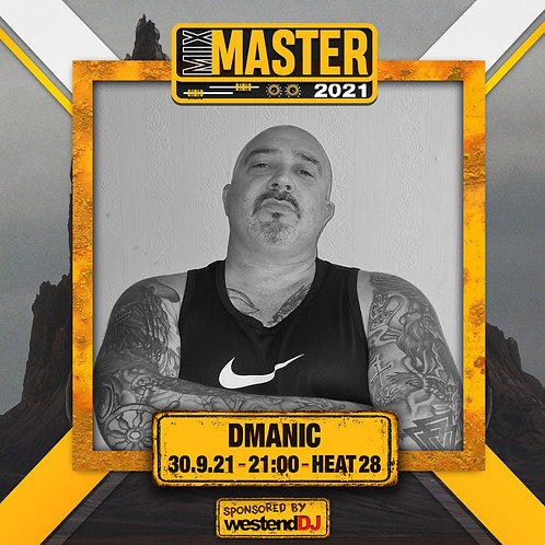 Heat 28 Vote for D MANIC to progress to the Mix Master 2021 2nd round