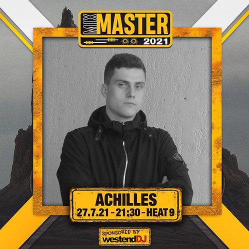 Heat 9 Vote for DJ ACHILLES to progress to the Mix Master 2021 2nd round