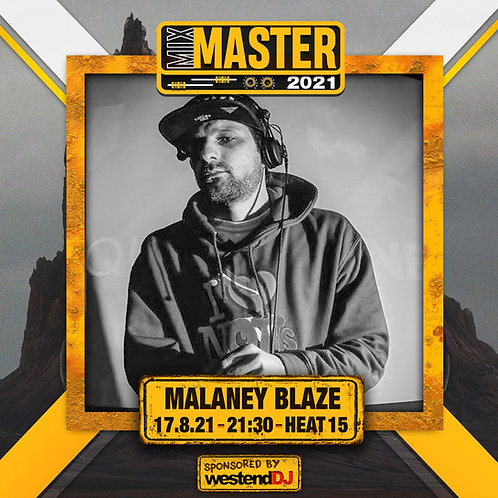 Heat 15 Vote for MALANY BLAZE to progress to the Mix Master 2021 2nd round