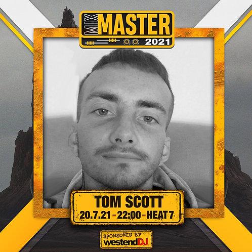Heat 7 Vote for TOM SCOTT to progress to the Mix Master 2021 2nd round