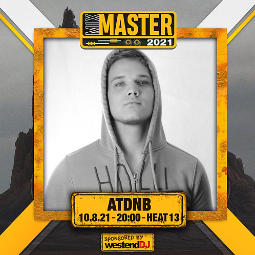 Heat 13 Vote for AT DNB to progress to the Mix Master 2021 2nd round