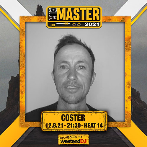 Heat 14 Vote for COSTER to progress to the Mix Master 2021 2nd round