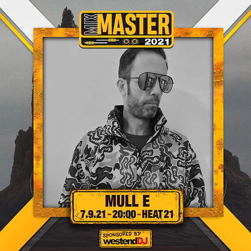 Heat 21 Vote for MULL E to progress to the Mix Master 2021 2nd round