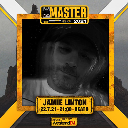 Heat 8 Vote for JAMIE LINTON to progress to the Mix Master 2021 2nd round