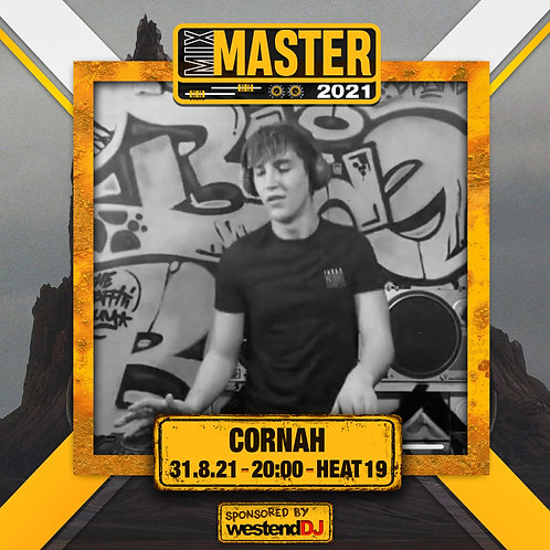 Heat 19 Vote for CORNAH to progress to the Mix Master 2021 2nd round