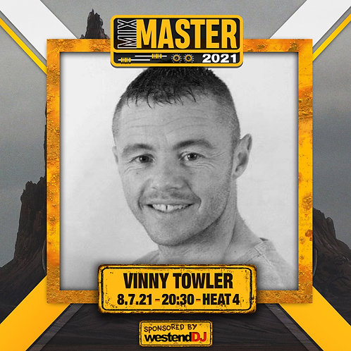 Heat 4 Vote for VINNY TOWLER to progress to the Mix Master 2021 2nd round