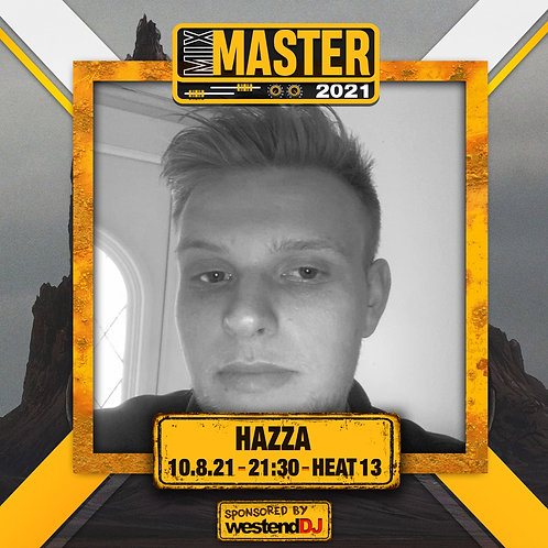 Heat 13 Vote for HAZZA to progress to the Mix Master 2021 2nd round