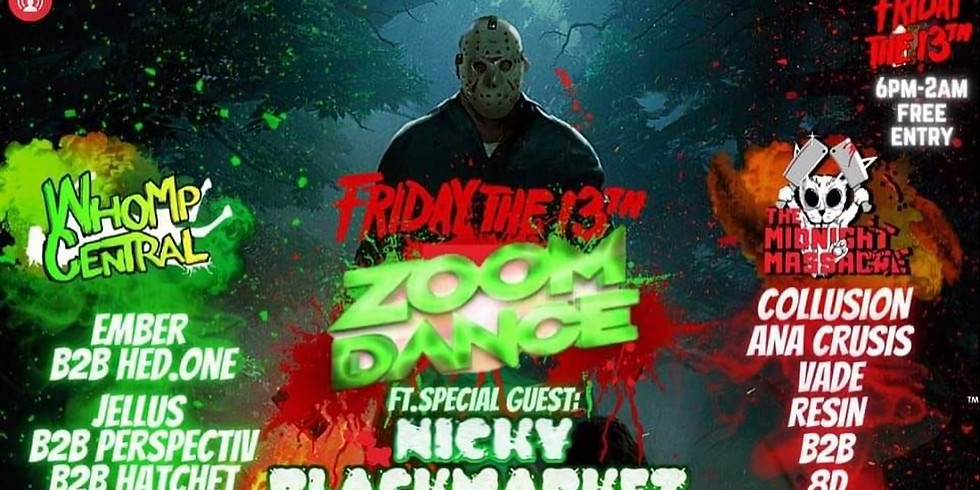 Whomp Central and Midnight Massacre Takeover! Free Rave. Zoom Dance. The online Night Club. Lockdown Pt3.