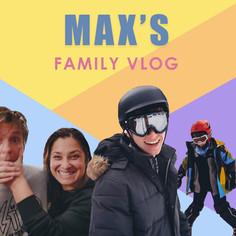 Max's Family Vlog