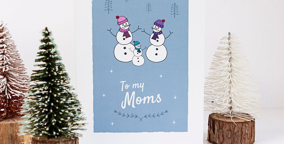 To my Moms Snowmen Festive Christmas Card Two Mums