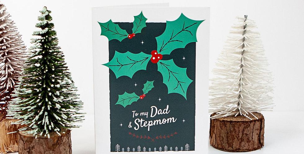 Dad and Stepmom Holly Festive Christmas Greetings Card