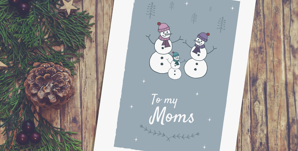 To my 2 Moms Snowmen Christmas Card Design