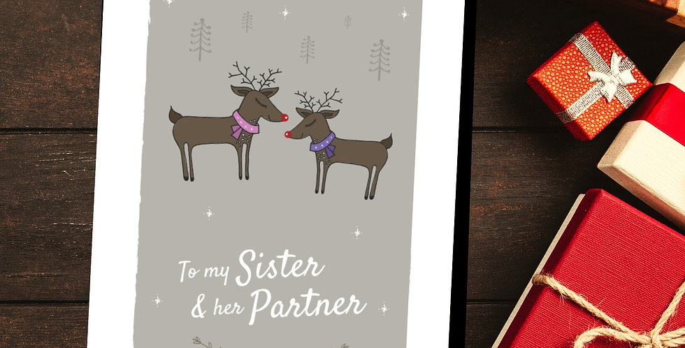 To my Sister and her Partner Reindeer Christmas Card Design