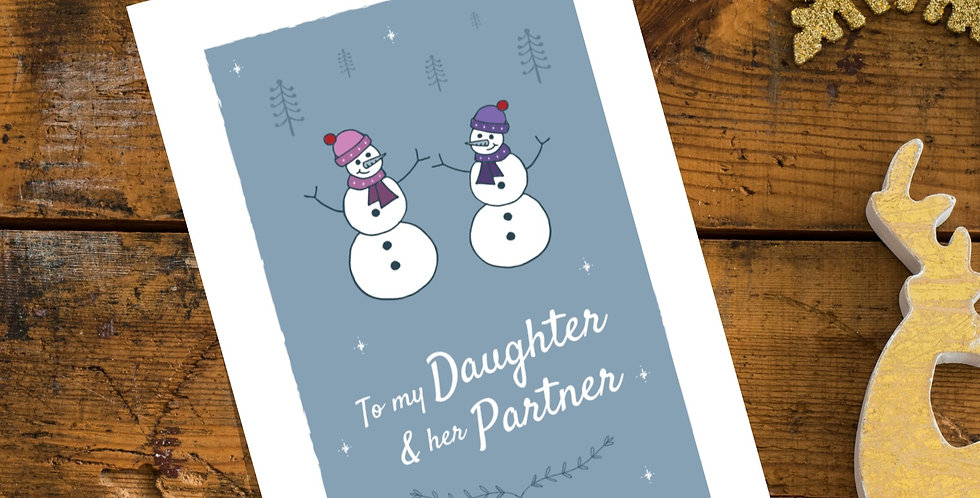 To my Daughter and her Partner Christmas Card Snowman Design