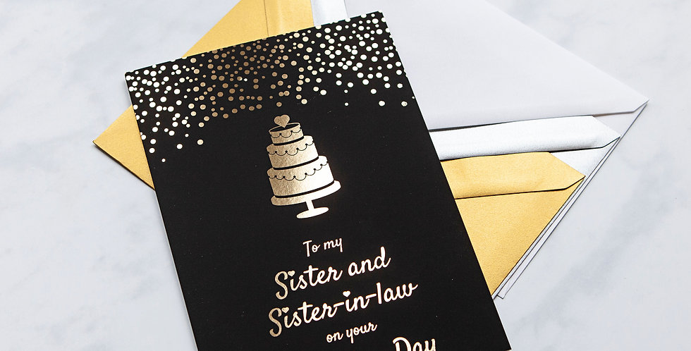 To my Sister and Sister in Law Wedding Day Card