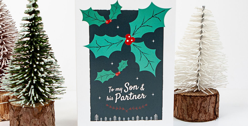 To my Son and his Partner Holly Christmas Card