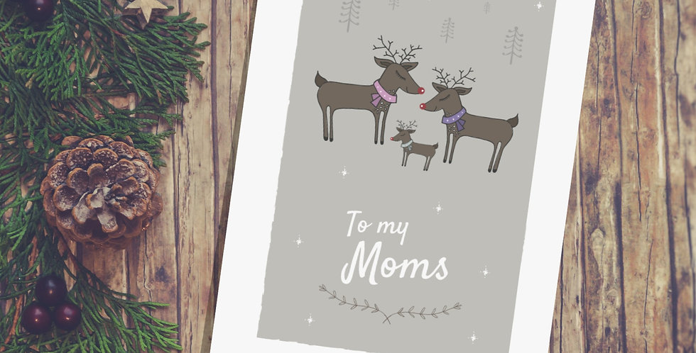 To my Moms Christmas Card Reindeer Design