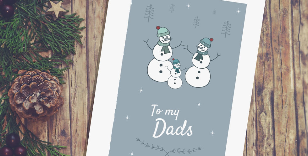 To my Dads Christmas Card Snowman Design